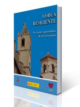Lorca resiliente, Lecciones aprendidas de un Terremoto – PDF Libre